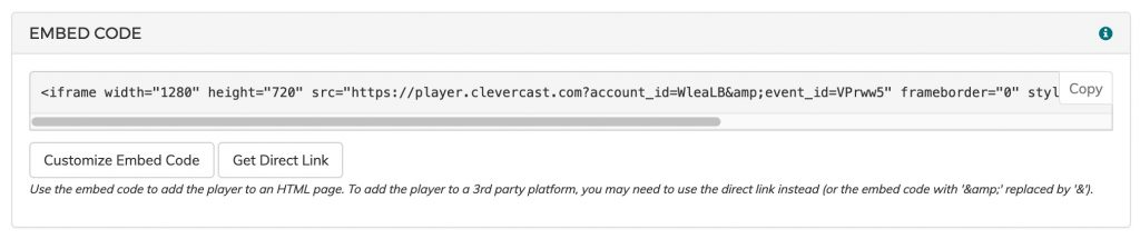 Getting the direct URL or embed code from Clevercast
